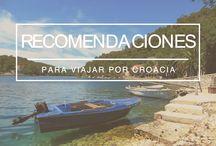 Croacia / Viajar por Croacia: consejos, recomendaciones, rutas.