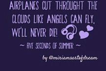 5SOS ♥ / meine Sprüche aus five seconds of summer songs ♥ really like this!