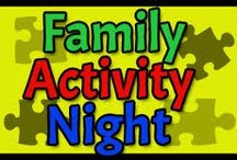 Family fun activities / by Michele Cunane Shapley