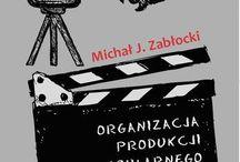 Książki warte uwagi / Zbiór książek o tematyce filmowej, którym warto przyjrzeć się bliżej.