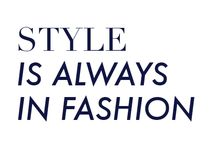 Well Said / Get inspired by fashion, style and life quotes. We're adding notable expressions, words of wisdom or just humor – whether it is to be thrilled, to get inspired or to relax.