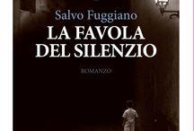 """""""LA FAVOLA DEL SILENZIO"""" OPERA PRIMA DI SALVO FUGGIANO"""