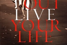 Outlive Your Life / ways we can change our lives by doing