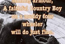 Cute N' Country Quotes * / by Savanna Vega