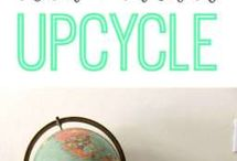 Upcycle / by Rebecca Zuber