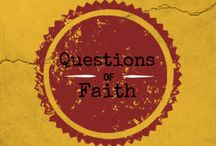 Questions of Faith / by Restoration Counseling Center of Northern Colorado