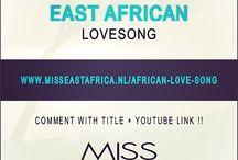 EAST AFRICAN SONGS ! / www.misseastafrica.nl #eastafrica #eastafricansongs