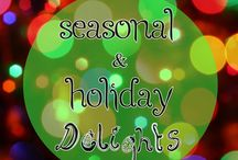 Seasonal & Holiday Delights / Here we explore foods and treats that are made in celebration of the seasons.