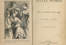 Illustrations from Louisa May Alcott's Work / Illustrations from the many different editions of Little Women, Louisa May Alcott's most well known work and a literary classic.