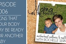 Mama in the Making Videos!
