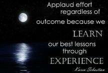 experience: our bestest teacher.
