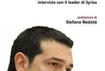 """Tsipras, Grecia e Troika / """"Alexis Tsipras. La mia Sinistra"""" di Teodoro Andreadis Synghellakis  """"La Troika sull'Acropoli"""" di Francesco Anghelone"""