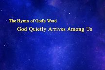 """The Hymn of God's Word """"God Quietly Arrives Among Us""""   The Church of Almighty God"""