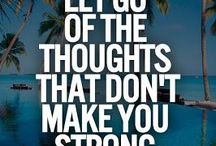 Stay strong / Quotes