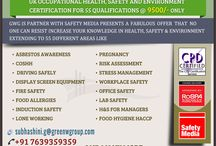 Safety Media course - Green World Group / Green world group proudly announces a life time opportunity  to acquire UK occupational health, safety and environmental certification for 55 qualifications @ 9500/- only. For more details: 7639359359. http://www.greenwgroup.com/training-courses/uk-approved-hse-course