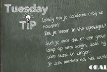 """Tuesday Tips / Elke dinsdag zetten we een tip op Facebook en dat proberen we ook op dit bord. Waarom dinsdag? Nou, op maandag is iedereen nog teveel in de """"gets de week begint weer"""" modus. Maar op dinsdag sta je weer open voor tips en ideeën :)"""