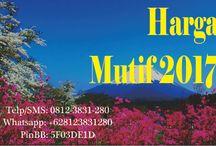 Harga Mutif 2017 / Harga Mutif 2017  mutif terkini 2017  Telp/SMS: 0812-3831-280 Whatsapp: +628123831280 PinBB: 5F03DE1D