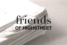 FRIENDS OF HIGHSTREET
