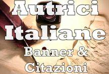 Autrici Italiane - Immagini e Citazioni