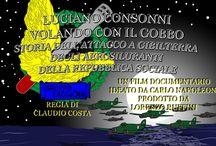 Volando con il Gobbo - Luciano Consonni e il Gruppo Faggioni / Luciano Consonni motorista sugli S79 ha partecipato all'azione contro Gibilterra degli aerosiluranti dell'ANR nell'equipaggio comandato da Del Prete. In questo documentario narra quell'avventura e molte altre, ricordando piloti entrati nella leggenda come Faggioni, Marini e Bertuzzi.  Durata : 75 minuti Extra : Scene inedite 24 minuti Colore/Stereo DVD PAL Lingua : Italiano