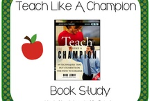 Teach like a champion  / by Jenni Best Myers
