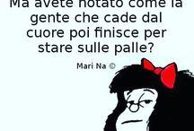 Mafalda & Co. / Le mie citazioni dette da loro.