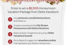 My Dream Honeymoon with Delta Vacations / Vacay! / by Giant Sis