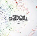 Matemáticas para los grados en Economía y Empresa. Cálculo diferencial. Teoría