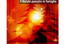 Festività / Le festività durante l'anno sono il momento per trascorrerle in famiglia o comunque con persone a cui vogliamo bene.