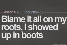 Country Music :) / by Brittany Gerace