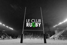 Le Club Rugby / Toute l'actualité du rugby
