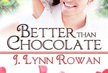 Better Than Chocolate (Sweet Somethings #1) / Three friends. A broken engagement. A surprise elopement. A big secret. A lot of chocolate.  Coming September 2, 2015, from Soul Mate Publishing