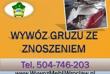 Wynoszenie gruzu do kontenera, tel 504-746-203, znoszenie gruzu z mieszkania / Wynoszenie gruzu do kontenera, tel 504-746-203 znoszenie gruzu z mieszkań, wywóz gruzu wraz z załadunkiem do kontenera. Wrocław. Wyniesiemy gruz, śmieci, odpady budowlane, odpady po remoncie z mieszkania do kontenera. Zniesienie odpadów po remoncie, wywóz gruzu z remontu mieszkania. Uporządkowanie po remoncie. Nasza oferta to podstawienie kontenera, wyniesienie, załadunek odpadów, znoszenie gruzu, odpadów, wywóz śmieci, zniesienie z mieszkania. http://wywozmebliwroclaw.pl/
