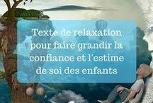 histoire relaxation enfant +++