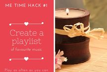 Me Time Hacks / Handy hacks for adding me time to your day