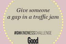 Kindness Challenge / Good Housekeeping is challenging our readers to do this Kindness Challenge. Here are some easy ways you can make someone's day by doing random acts of kindness / by Good Housekeeping SA