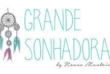 Blog Grande Sonhadora / Coisas do Blog