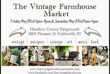 The Vintage Farmhouse Market 2015 / May 22nd & 23rd in Noblesville Indiana / by The Vintage Farmhouse