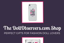 The DollObservers.com Gift Shop / Check out the products available in our gift shop