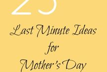 get ready for MOTHERS DAY