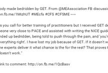ME/CFS: Graded Exercise Therapy (GET). Experiences & Comments (excl. 2015 MEA CBT/GET/Pacing Survey) / ME/CFS: Graded Exercise Therapy (GET). Experiences & Comments (excluding 2015 MEA CBT/GET/Pacing Survey)