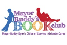 Mayor Buddy's Book Club / Mayor Buddy's Book Club brings books to life for 5th-8th grade students in the City of Orlando. By encouraging leisure time reading and creative expression, this initiative will improve literacy throughout our community by making reading fun and increasing leisure reading.