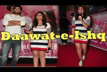Daawat-e-Ishq Movie Promotion