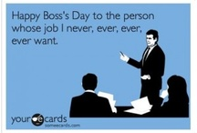 Boss's Day / by Chris Wright