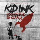 KID INK - Rocketshipshawty Mixtape / by Adrian Swish