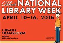 National Library Week / National Library Week is a time to celebrate the contributions of our nation's libraries and librarians and to promote library use and support.