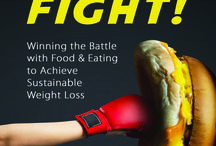 FOOD FIGHT-Wnning the Battle with Food and Eating to Achieve Sustainable Weight Loss / Now available in paperback! More than any other influence, your emotions seem to continuously sabotage your eating behavior keeping you stuck on the diet-rollercoaster. FOOD FIGHT is the missing piece to the weight loss puzzle. FOOD FIGHT gives you the tools and strategies for learning how to change your mindset, habits and behaviors around food and eating to achieve sustainable weight loss.   https://www.amazon.com/Food-Fight-Winning-Achieve-Sustainable-ebook/dp/B01H24W8I8/ref=sr_1_1?ie=UTF8