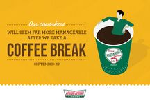 National Coffee Break Day / On Monday, September 29th, get a FREE 12oz cup of House, Decaf or Dark Roast coffee, or treat yourself to a 12oz Mocha, Latte or iced coffee for $1 at participating US locations. Excludes Puerto Rico. / by Krispy Kreme