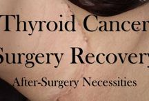 Thyroid Cancer - My Story / Diagnosed with Papillary Thyroid Cancer in March 2015 and had a radical neck dissection in May 2015 followed by a radioactive iodine treatment. This is my story and my resources.
