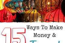 Make Money While Traveling / Why not travel AND make some money at the same time?